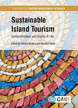 Download ebook Sustainable Island Tourism: Competitiveness & Quality of Life