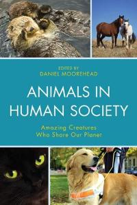 Download Animals In Human Society : Amazing Creatures Who Share Our Planet