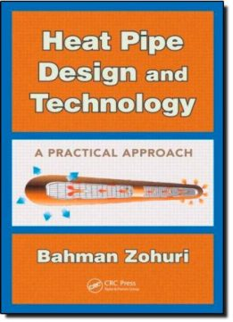 Download ebook Heat Pipe Design & Technology: A Practical Approach