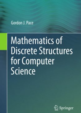Download ebook Mathematics of Discrete Structures for Computer Science