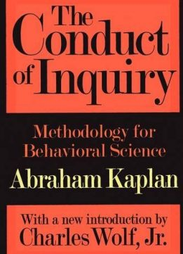 Download ebook The Conduct of Inquiry: Methodology for Behavioral Science