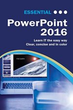 Essential PowerPoint 2016 (Computer Essentials)