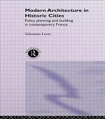 Modern Architecture in Historic Cities