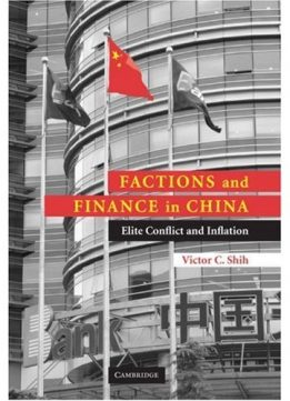 Download ebook Factions & Finance in China: Elite Conflict & Inflation