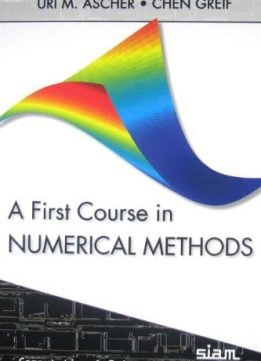 Download ebook A First Course in Numerical Methods