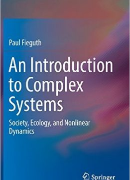 Download ebook An Introduction to Complex Systems