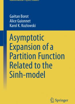Download ebook Asymptotic Expansion of a Partition Function Related to the Sinh-model