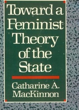 Download ebook Toward a Feminist Theory of the State