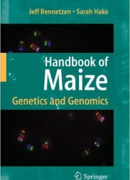 Download ebook Handbook of Maize: Genetics & Genomics