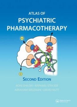 Download ebook Atlas of Psychiatric Pharmacotherapy, Second Edition