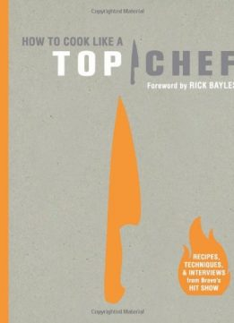 Download ebook How to Cook Like a Top Chef