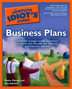 Download ebook The Complete Id-iot's Guide to Business Plans