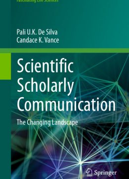 Download ebook Scientific Scholarly Communication: The Changing Landscape