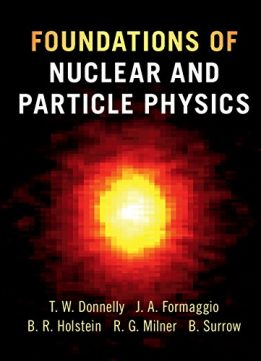 Download ebook Foundations of Nuclear & Particle Physics