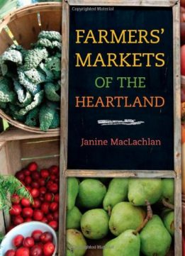 Download ebook Farmers' Markets of the Heartland