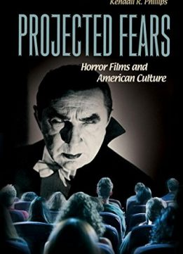 Download Projected Fears: Horror Films & American Culture