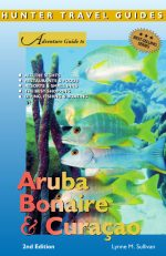 Adventure Guide to Aruba, Bonaire and Curacao