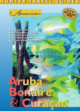Download ebook Adventure Guide to Aruba, Bonaire & Curacao