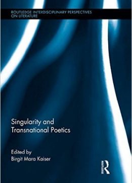 Download ebook Singularity & Transnational Poetics
