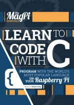 The Magpi Essentials – Learn To Code With C