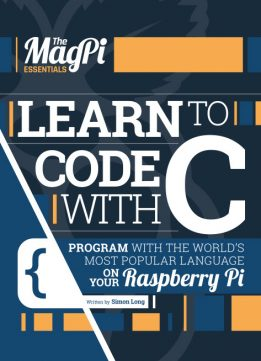 Download The Magpi Essentials - Learn To Code With C
