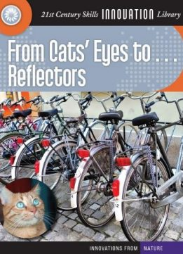 Download From Cats' Eyes To... Reflectors (Innovations from Nature (Cherry Lake))