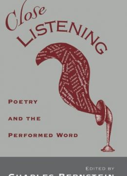 Download ebook Close Listening: Poetry & the Performed Word