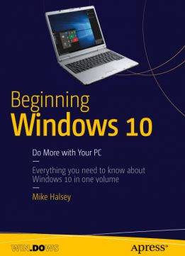 Download Beginning Windows 10: Do More with Your PC