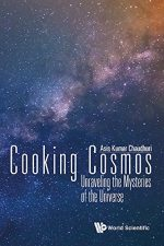 Cooking Cosmos: Unraveling The Mysteries Of The Universe