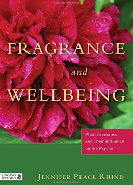 Download ebook Fragrance & Wellbeing