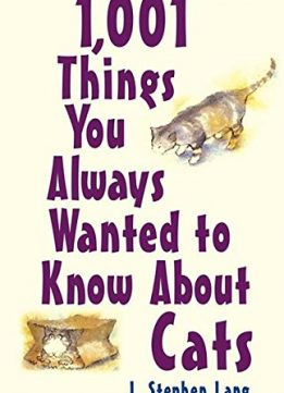 Download 1,001 Things You Always Wanted To Know About Cats