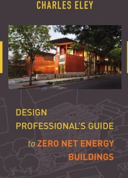 Download Design Professional's Guide to Zero Net Energy Buildings