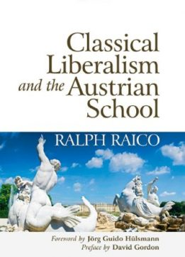 Download Classical Liberalism & the Austrian School