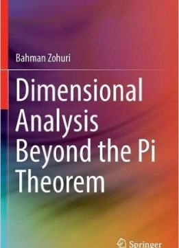 Download ebook Dimensional Analysis Beyond the Pi Theorem