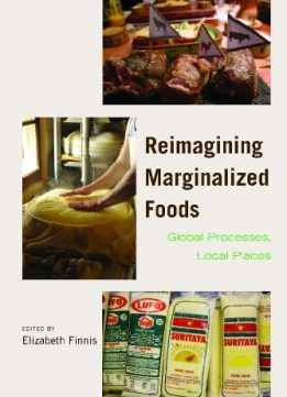 Download ebook Reimagining Marginalized Foods