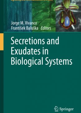 Download ebook Secretions & Exudates in Biological Systems