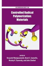 Controlled Radical Polymerization: Materials