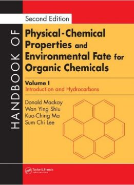 Download ebook Handbook of Physical-Chemical Properties & Environmental Fate for Organic Chemicals, Second Edition, 4 Volume Set
