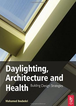 Download Daylighting, Architecture & Health