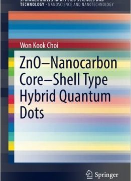 Download ebook ZnO-Nanocarbon Core-Shell Type Hybrid Quantum Dots