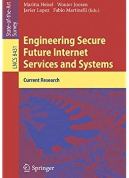 Download Engineering Secure Future Internet Services & Systems: Current Research