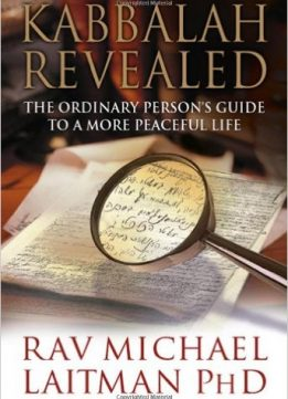 Download ebook Kabbalah Revealed: The Ordinary Person's Guide to a More Peaceful Life