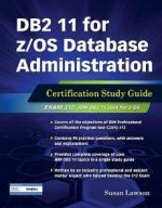 DB2 11 for z/OS Database Administration : Certification Study Guide