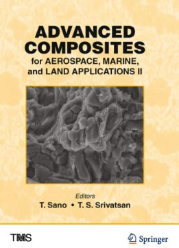 Download ebook Advanced Composites for Aerospace, Marine, & Land Applications II