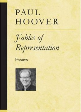 Download ebook Fables of Representation: Essays (Poets on Poetry)