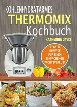 Download ebook Kohlenhydratarmes Thermomix Kochbuch