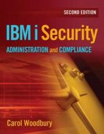 IBM i Security Administration and Compliance, 2nd Edition