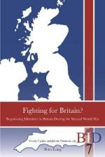 Fighting for Britain? : Negotiating Identities in Britain During the Second World War