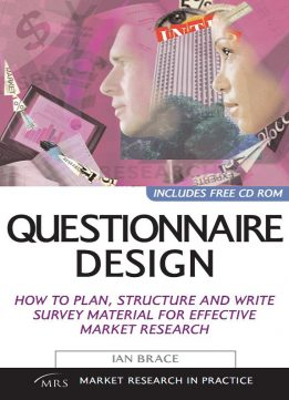 Download ebook Questionnaire Design: How to Plan, Structure & Write Survey Material for Effective Market Research