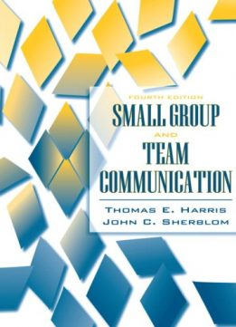 Download ebook Small Group & Team Communication